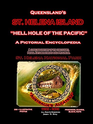 Queensland's St. Helena Island By James M. Gray