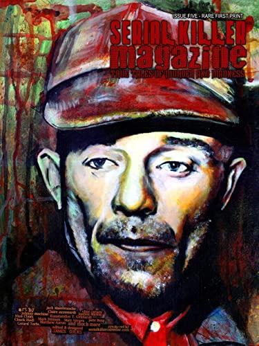 Serial Killer Magazine Issue 5 By James Gilks