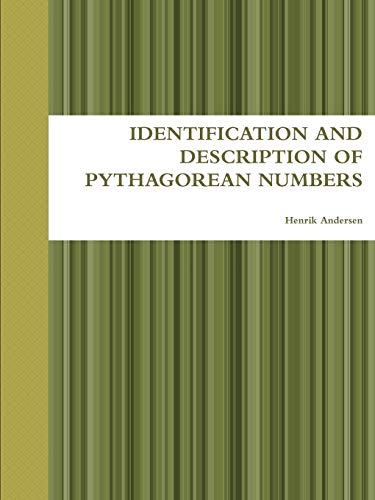 Identification and Description of Pythagorean Numbers By Henrik Andersen