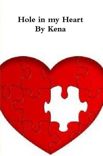 Hole in My Heart By Kena