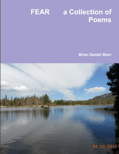 Fear a Collection of Poems By Brian Starr