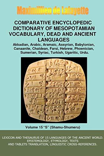 V15.Comparative Encyclopedic Dictionary of Mesopotamian Vocabulary Dead & Ancient Languages By Maximillien De Lafayette