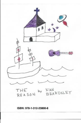 The Reason By Ian Beardsley