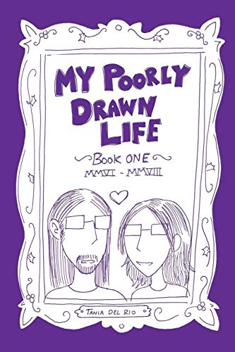 My Poorly Drawn Life By Tania del Rio