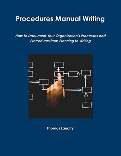 Procedures Manual Writing By Thomas Langtry