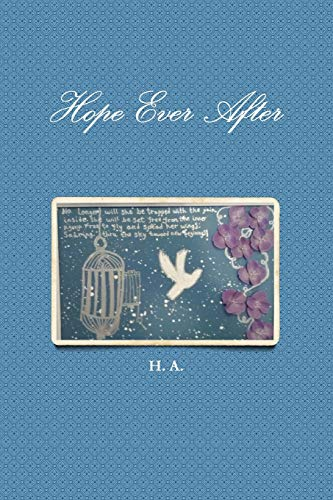 Hope Ever After By H. A.
