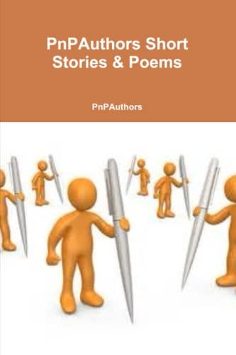 Pnpauthors Short Stories & Poems By Peter & Pattimari Sheets Cacciolfi