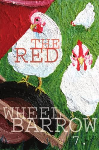 Rutherford Red Wheelbarrow 7 By Red Wheelbarrow Poets
