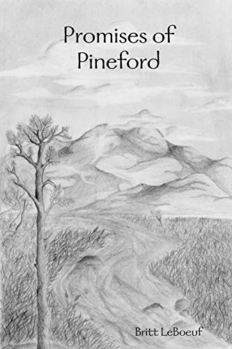 Promises of Pineford By Britt LeBoeuf