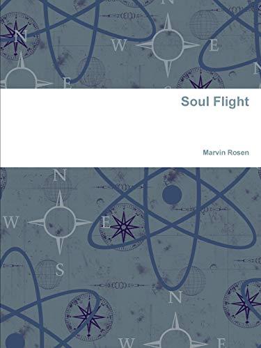 Soul Flight By Marvin Rosen