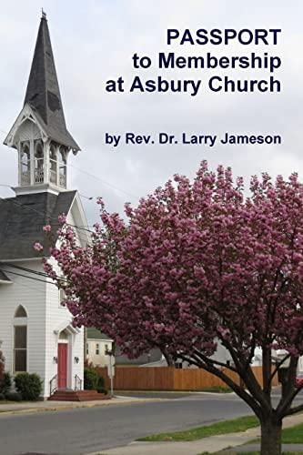 Passport to Membership at Asbury Church By Lawrence Jameson