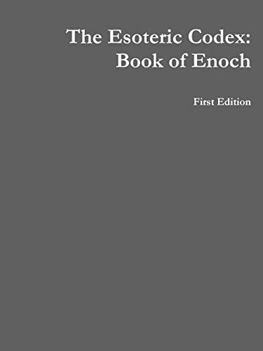 The Esoteric Codex: Book of Enoch By Mark Rogers