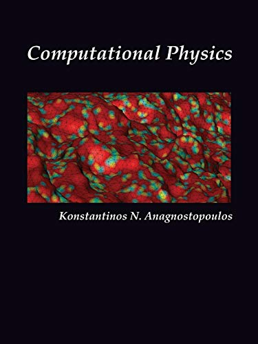 Computational Physics, Vol II By Konstantinos Anagnostopoulos