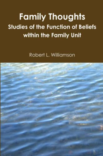 Family Thoughts By Robert Williamson
