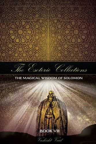 The Esoteric Collection Book VII By Vashist Vaid