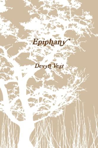 Epiphany By Devyn Vest