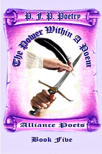 The Power Within a Poem Book Five By Alliance Poets