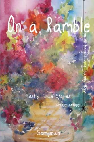 On a Ramble By Audrey Semprun
