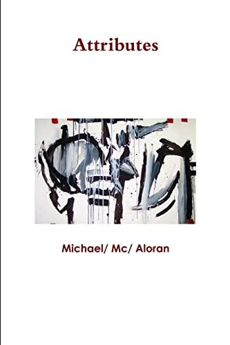 Attributes By Michael Mc Aloran