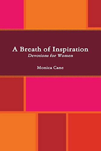 A Breath of Inspiration By Monica Cane