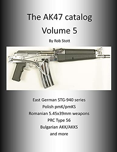 the Ak47 Catalog Volume 5 By Rob Stott