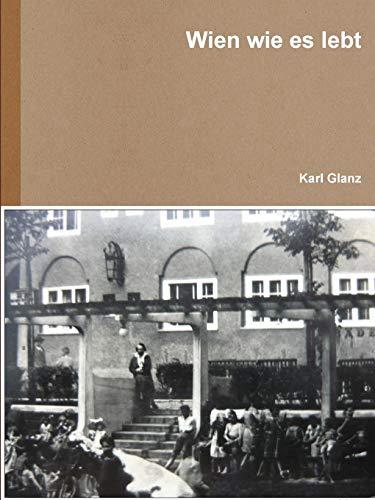 Wien Wie Es Lebt By Karl Glanz