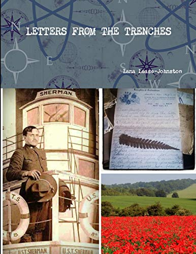 Letters from the Trenches By Lana Lease-Johnston