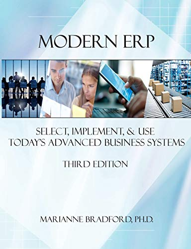 Modern ERP: Select, Implement, and Use Today's Advanced Business Systems By Marianne Bradford