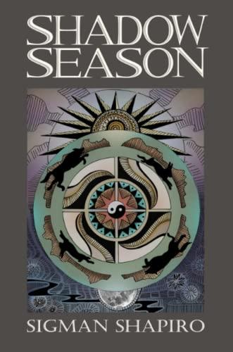 Shadow Season By Sigman Shapiro