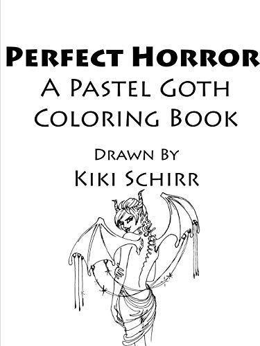 Perfect Horror Coloring Book By Kiki Schirr