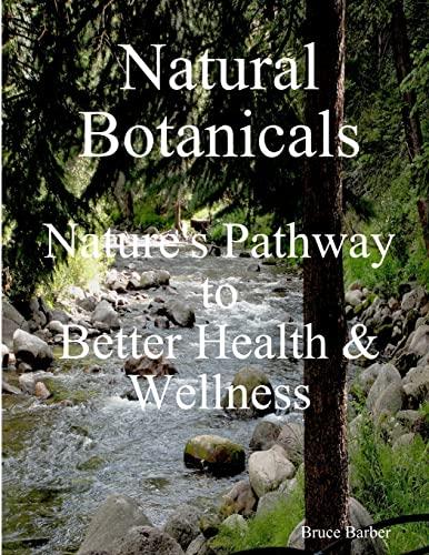 Natural Botanicals By Bruce Barber