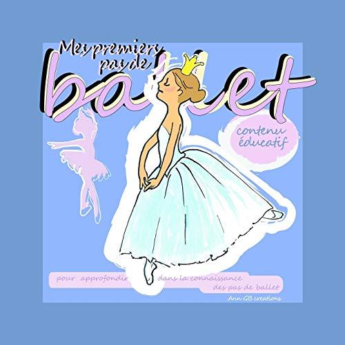 """""""Mes Premiers Pas De Ballet"""" By Ann GB creations"""