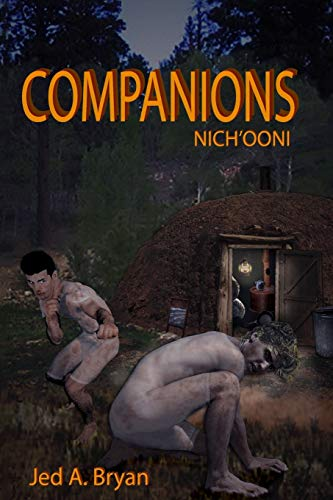 Companions (Nich'ooni) By Jed A. Bryan