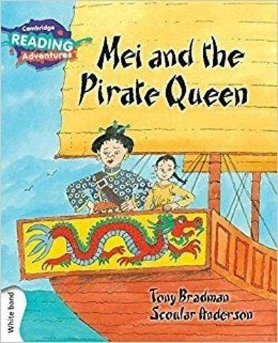 Mei and the Pirate Queen White Band By Tony Bradman