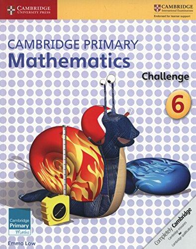 Cambridge Primary Mathematics Challenge 6 von Emma Low