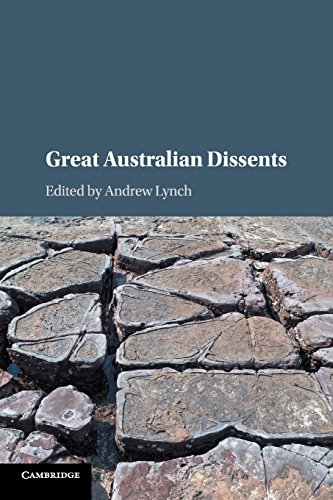Great Australian Dissents By Edited by Andrew Lynch (University of New South Wales, Sydney)