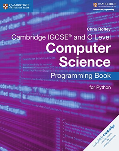 Cambridge IGCSE (R) and O Level Computer Science Programming Book for Python von Chris Roffey