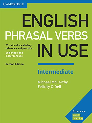 English Phrasal Verbs in Use Intermediate Book with Answers (Vocabulary in Use) By Michael McCarthy