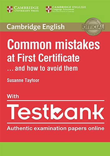 Common Mistakes at First Certificate... and How to Avoid Them Paperback with Testbank by Susanne Tayfoor