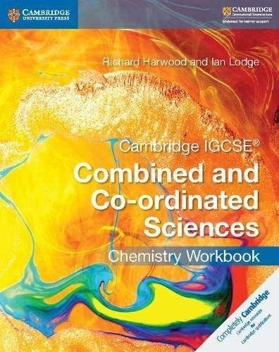 Cambridge IGCSE (R) Combined and Co-ordinated Sciences Chemistry Workbook von Richard Harwood