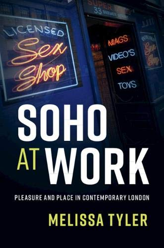 Soho at Work By Melissa Tyler (University of Essex)