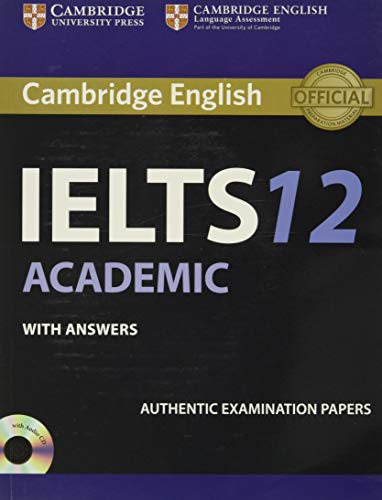 Cambridge IELTS 12 Academic Student's Book with Answers By Authentic Examination Papers