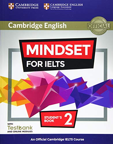 Mindset for IELTS Level 2 Student's Book with Testbank and Online Modules: An Official Cambridge IELTS Course (Modular Ielts Blended Learning) By Peter Crosthwaite