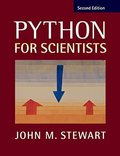 Python for Scientists By John M. Stewart (University of Cambridge)