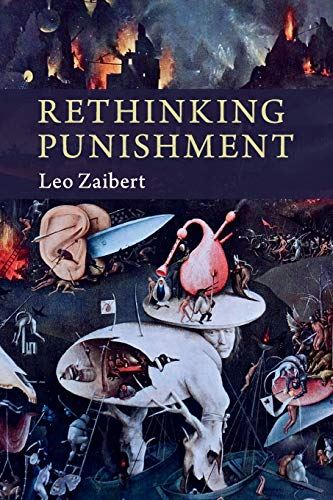 Rethinking Punishment By Leo Zaibert (Union College, New York)