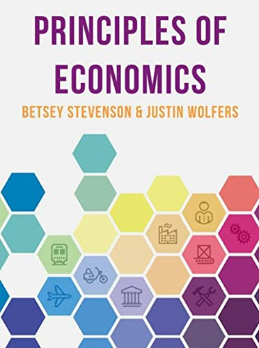 Principles of Economics By Betsey Stevenson