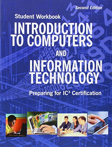 Introduction to Computers and Information Technology Student Workbook By Emergent Learning