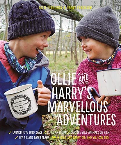 Ollie and Harry's Marvellous Adventures By Ollie Ferguson