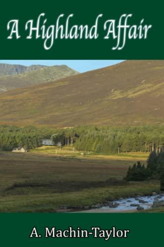 A Highland Affair By A. Machin Taylor