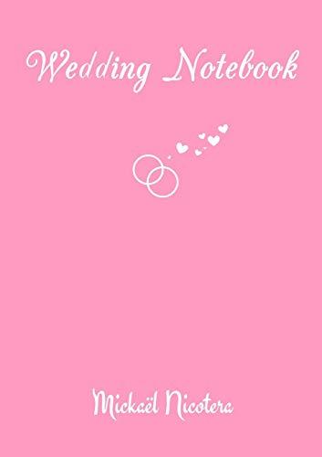 Wedding Notebook By Mickael NICOTERA